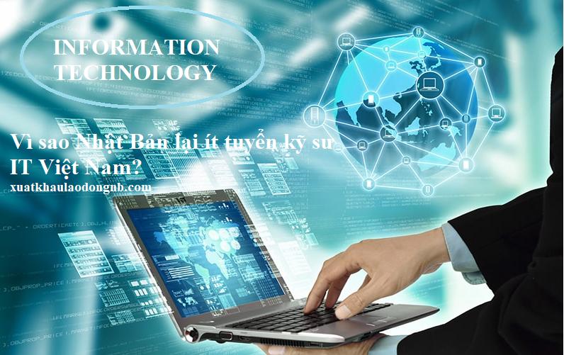 Vì sao Nhật Bản lại ít tuyển kỹ sư IT Việt Nam?